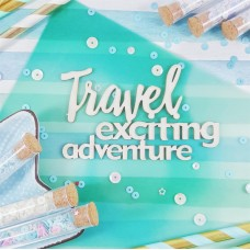 Чипборд Надпись Travel exciting adventure