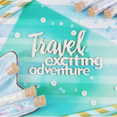 Чипборд Надпись Travel exciting adventure