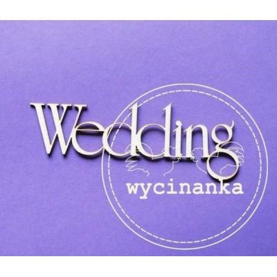 Чипборд napis Wedding